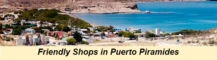 Friendly Shops in Puerto Piramides
